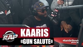 "Kaaris ""Gun Salute"" #PlanèteRap"