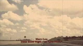 MaryLou  Good Night Irene Lead Belly