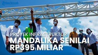 Proyek Infrastruktur Sirkuit Mandalika Senilai Rp395 Miliar Diserahkan ke ITDC