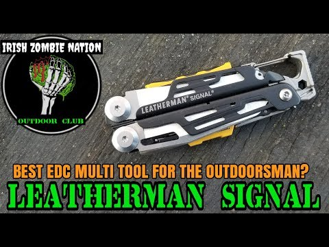 Leatherman Signal - Best EDC Multi Tool for the Outdoorsman?