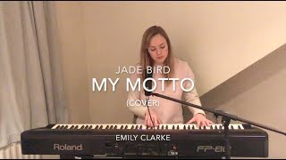 My Motto   Jade Bird (Cover) [] Emily Clarke []