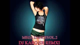 DJ KARO SR MEGA DANCE Vol 2