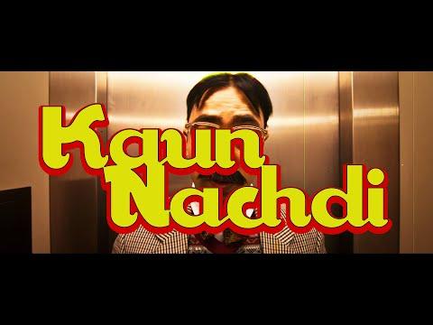 Kaun Nachdi  Dj Dips Roach Killa