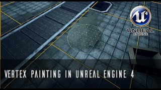 [TUTORIAL] UE4 Vertex Painting