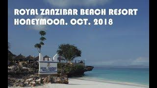 ROYAL ZANZIBAR BEACH RESORT, Nungwi, Zanzibar, Tanzania - HONEYMOON, OCT. 2018