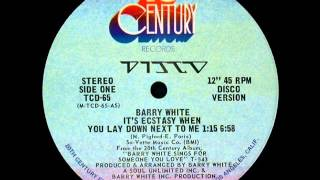 Barry White – It's Ecstasy When You Lay Down Next To Me 1977