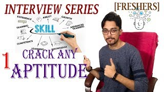 How To CRACK any APTITUDE TEST | Freshers Interview Series #1 | AA TALKS #8