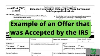 IRS Form 433-A (OIC) Offer in Compromise Example - numbers used that got accepted by IRS.
