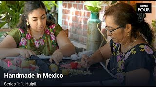 Handmade in Mexico-Huipil BBC Londres