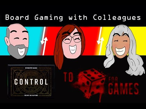 Control: Board Gaming with Colleagues - To Die For Games