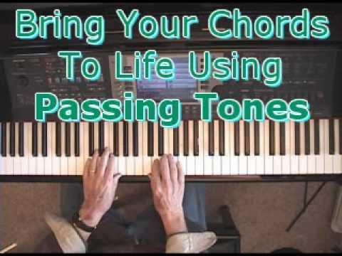 Piano Chords: Bring 'em to life using Passing Tones!