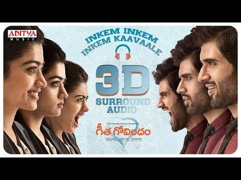 Inkem Inkem Inkem Kaavaale 3d Surround Audio Geetha Govindam Songs Vijay Devarakonda Rashmika