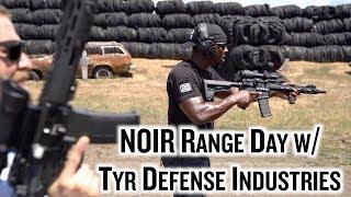 Shooting W NOIR:  Tyr Defense Industries