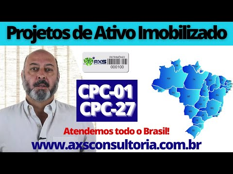 Projetos de Ativo Imobilizado - CPC01 e CPC27 Avaliação Patrimonial Inventario Patrimonial Controle Patrimonial Controle Ativo