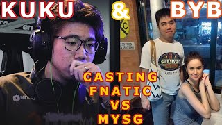 Kuku and Coach BYB Casting MYSG vs Fnatic Game 5
