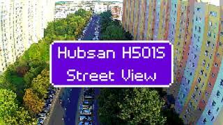Hubsan H501S Sunday Street View