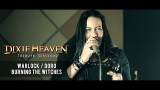 Warlock / Doro  - Burning the Witches [Dixie Heaven Tribute]