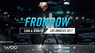Luka & Jenalyn | FrontRow | World of Dance Los Angeles 2017 | #WODLA17