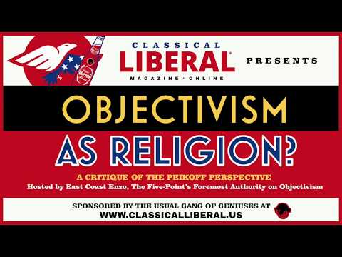 Objectivism As Religion — Classical Liberal Magazine Mp3