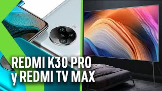 La TELEVISIÓN de 98 PULGADAS de XIAOMI: Redmi TV Max y los NUEVOS REDMI K30 PRO y PRO ZOOM