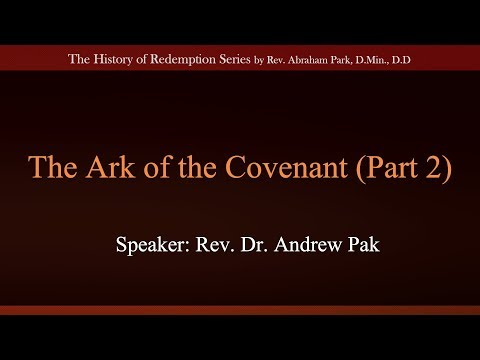 The Ark of the Covenant Part 2