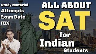 SAT Exam India   Syllabus + Study Material + Exam Date + Practice tests + Registration