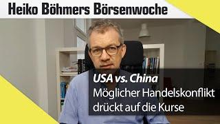 USA vs. China: Möglicher Handelskonflikt drückt auf die Kurse