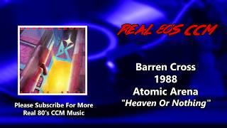 Barren Cross - Heaven Or Nothing (HQ)