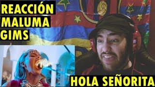 GIMS, Maluma   Hola Señorita (Maria) (REACCIÓN)