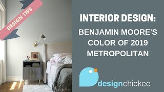 Interior Design Tips: Benjamin Moore's Color of the Year 2019