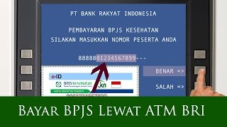 Cara Membayar BPJS Lewat ATM BRI