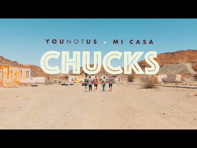Chucks (Feat. Mi Casa) - YOUNOTUS