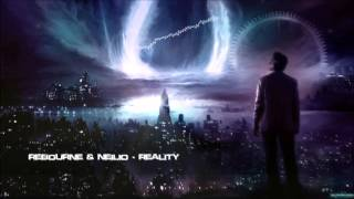 Rebourne & Neilio - Reality [HQ Original]