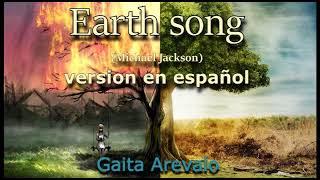 Earth Song - Michael Jackson - Version En Español