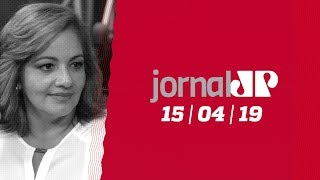 Jornal Jovem Pan - 15/04/2019