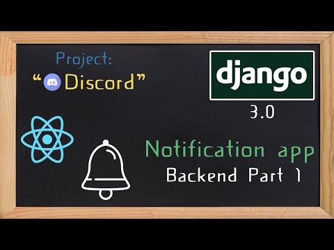 Django and ReactJS together - Notification app backend part 1 | 32 thumbnail