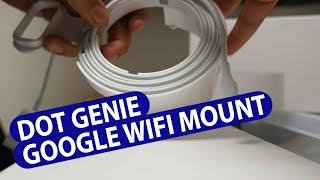 Review - Dot Genie Google WiFi Outlet Holder Mount