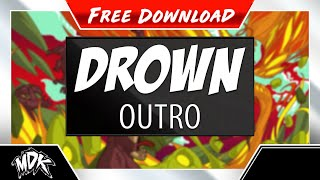 ♪ MDK - Drown (One Day) [FREE DOWNLOAD] ♪
