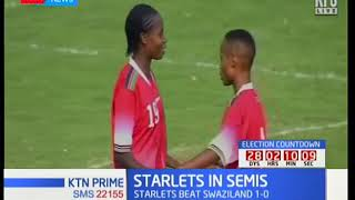 Harambee starlets down Swaziland to move to semis of the COSAFA tourney