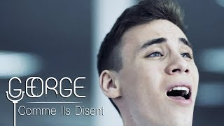 George - Comme Ils Disent (Official Video)