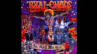 """Total Chaos - """"Let It Roll"""""""