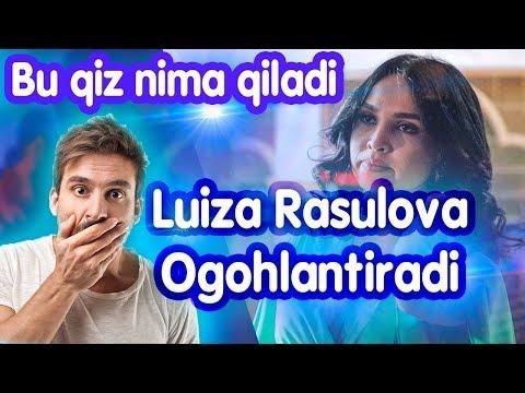 Diqqat! Luiza Rasulovani So'kmang bo'lmasam.... yomon bo'ladi.