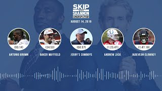 UNDISPUTED Audio Podcast (08.14.19) with Skip Bayless, Shannon Sharpe & Jenny Taft   UNDISPUTED