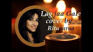 Lag Ja Gale | Cover Song | Saheb Biwi Aur Gangster 3 | Sanjay Dutt | Chitrangada | Jonita Gandhi