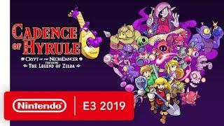 Cadence of Hyrule: Crypt of the NecroDancer Ft. The Legend of Zelda - Nintendo E3 2019