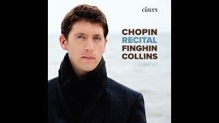 Finghin Collins, Piano - Chopin: Nocturnes, Op. 48 I. Lento