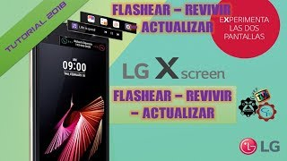 Flashear / Revivir / Actualizar LG X SCREEN - Firmware Original ¦ GaryPC