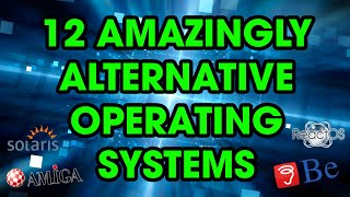 12 Alternative Operating Systems You Can Use In 2020