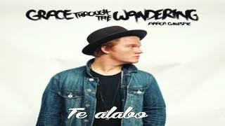 Aaron Gillespie - Praise Him (Te Alabo) Español