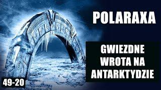Polaraxa 49-20: Gwiezdne Wrota na Antarktydzie